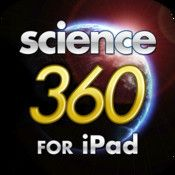 Science360 for iPad - The National Science Foundation's (NSF) Science360 for iPad provides easy access to engaging science and engineering images and video from around the globe and a news feed featuring breaking news from NSF-funded institutions. Content is either produced by NSF or gathered from scientists, colleges and universities, and NSF science and engineering centers.
