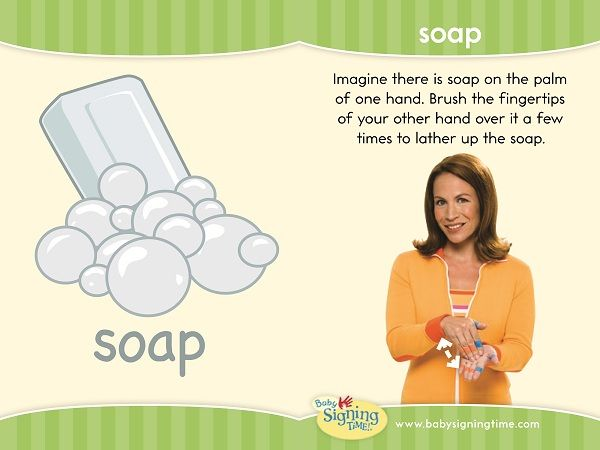 """Learn to sign """"soap"""" in American Sign Language. This sign is great to use during potty training."""