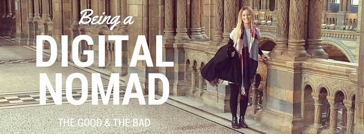 Being a Digital Nomad. The Good and The Bad
