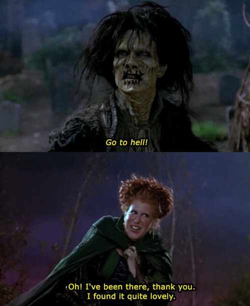 Hocus Pocus....One of my all time favorite Halloween movies!