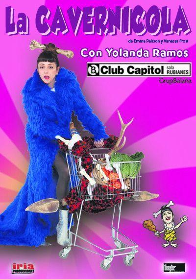 """Espectacle humorístic """"La Cavernícola"""". Club Capitol (Barcelona). Del 2 al 12 de juliol"""