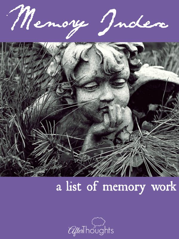 This is a list of all the memory work, past and current, in our family Book of Memories.