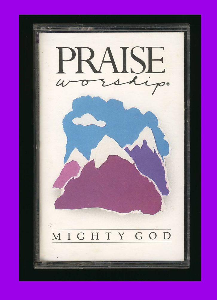 HOSANNA MUSIC - Mighty God (1989 Cassette Tape) CCM PRAISE WORSHIP    eBay