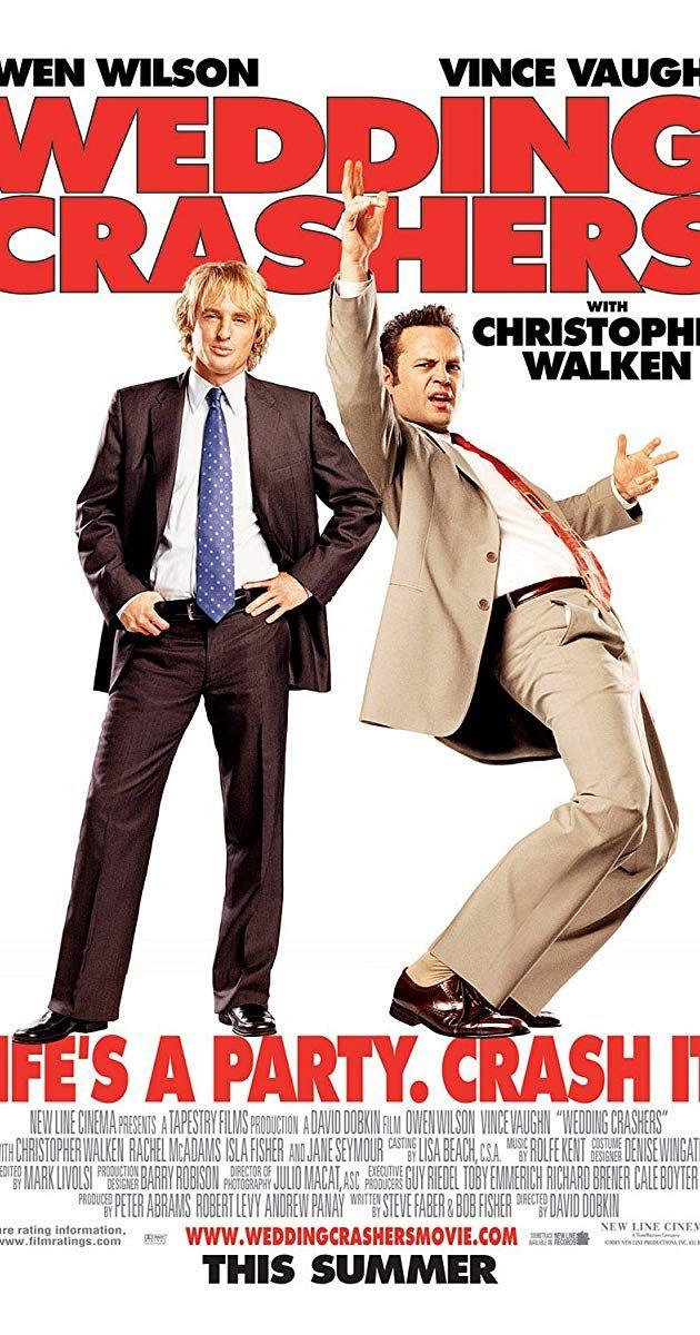 Wedding Crashers 2005 Imdb In 2020 Owen Wilson Vince Vaughn Wedding Crashers