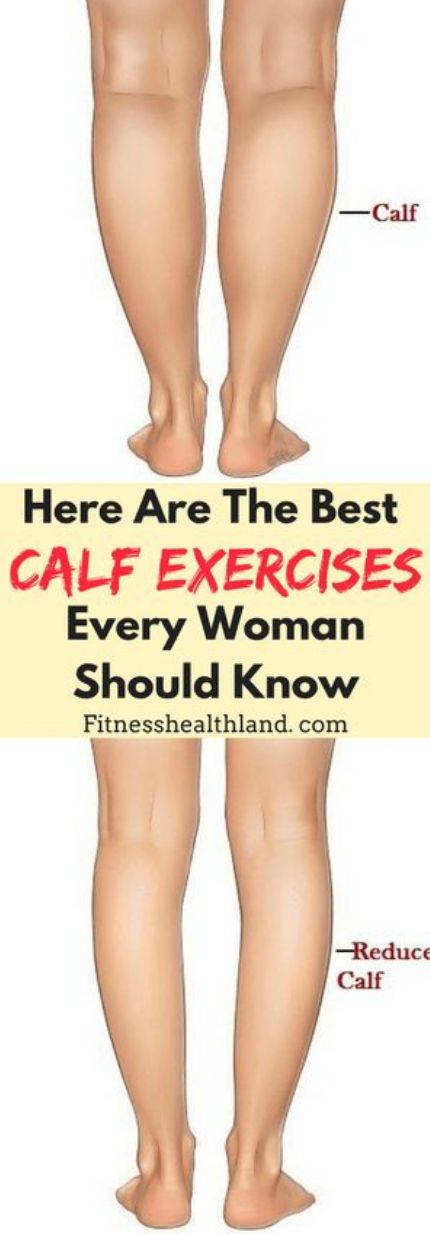 Here Are The Best Calf Exercises Every Woman Should Know – Toned