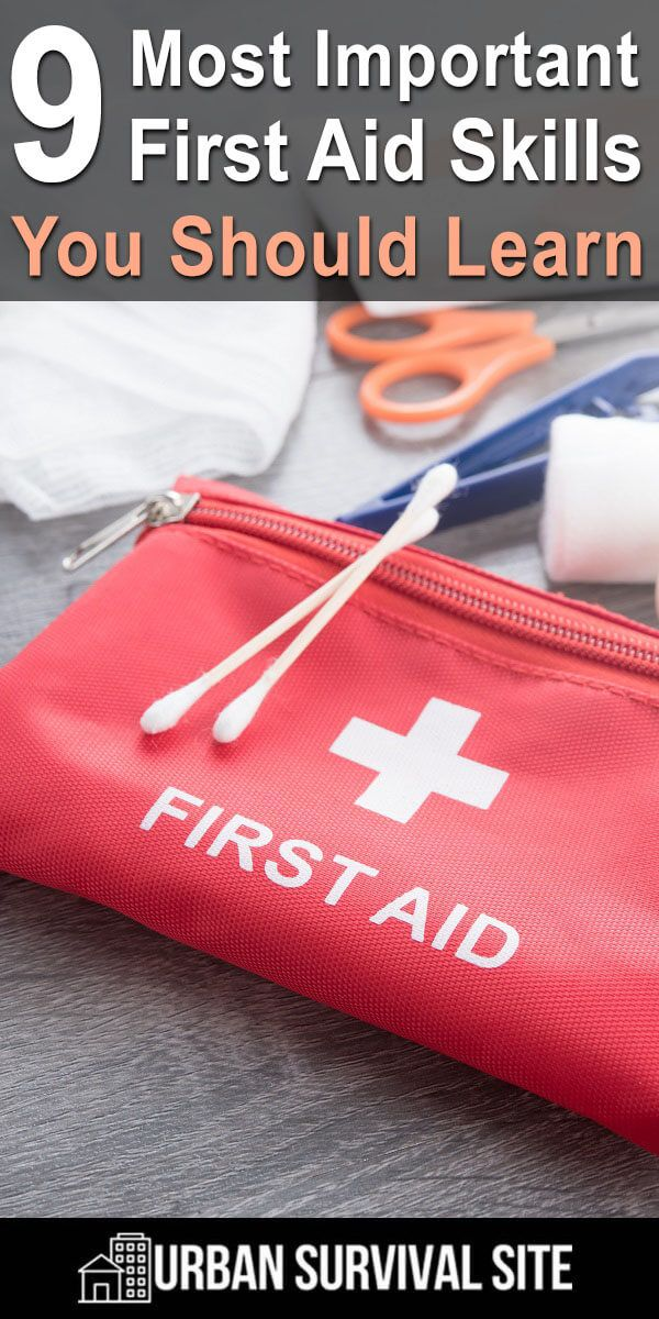 9 Most Important First Aid Skills To Learn Urban Survival Site Urban Survival Medical Supplies Skills To Learn