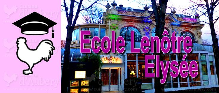 Cours de Cuisine: Lenôtre, Pavillon Élysée (Paris)