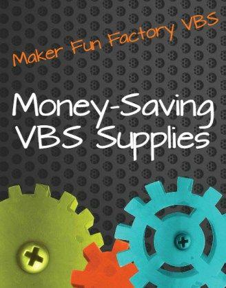 Money Saving VBS Supplies: Maker Fun Factory - Borrowed BlessingsBorrowed Blessings