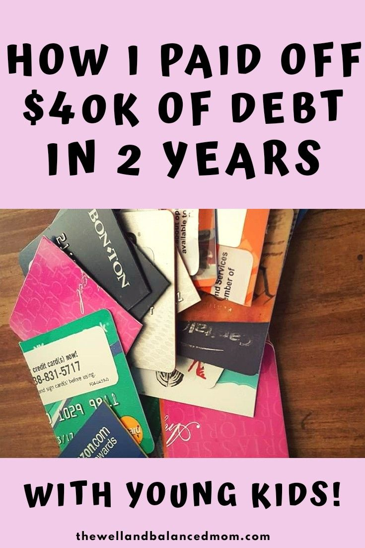 How I Paid Off $40k of Debt in 2 Years with Young Kids