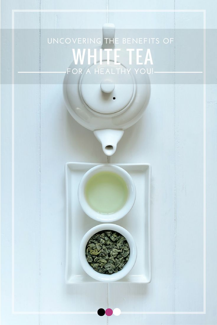Uncover the best health benefits of white tea right here!