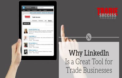 Why Linkedin is a great tool for trade businesses?