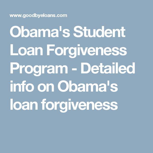 Obama's Student Loan Forgiveness Program - Detailed info on Obama's loan forgiveness