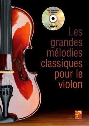 Paul VEIGA Les grandes mélodies classique pour le violon + CD