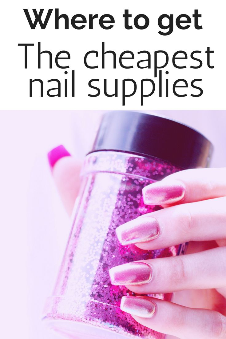 The Cheapest Place To Get Spa Supplies September 2020 Acrylic Nail Supplies Nail Supply Store Nail Supply