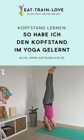 Kopfstand lernen: 6 geniale Tipps, wie ihr den Kopfstand im Yoga lernt – Steffi