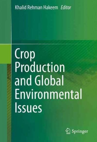 Crop Production and Global Environmental Issues