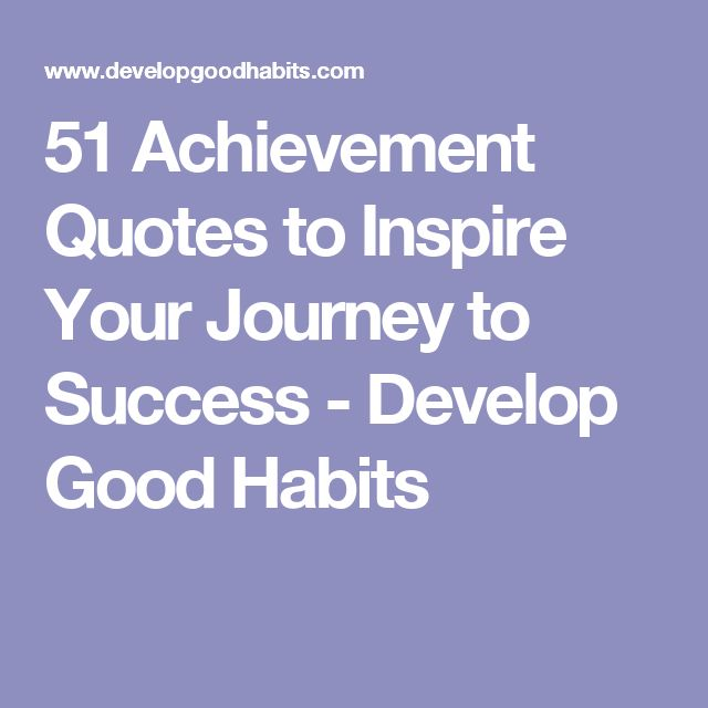Quotes On Journey Of Success: Best 25+ Achievement Quotes Ideas On Pinterest