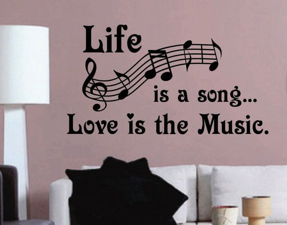 Vinyl Wall Lettering Life is a Song Love is the by WallsThatTalk, $13.00