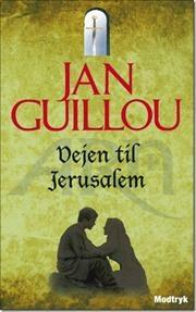 Vejen til Jerusalem af Jan Guillou, ISBN 9788770531191