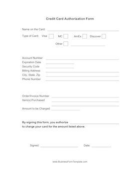 Form to fill out when you want to authorize a business to charge your credit car…