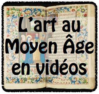 Des vidéos en histoire des arts : le Moyen Âge