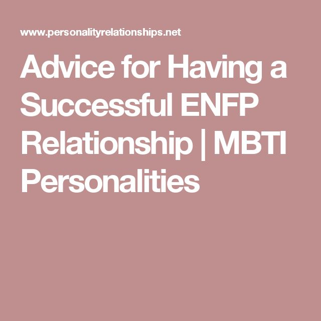 Dating Advice for ENFP and ISTJ Personality Types