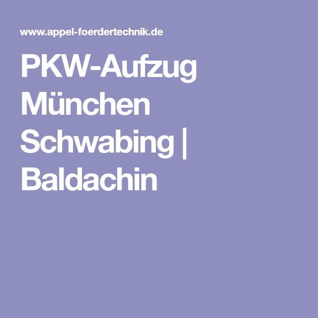 PKW-Aufzug München Schwabing   Baldachin
