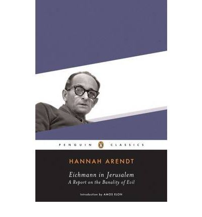 """A report on the trial of German Nazi SS leader Adolf Eichmann that first appeared as a series of articles in """"The New Yorker"""" in 1963. It includes material that came to light after the trial."""