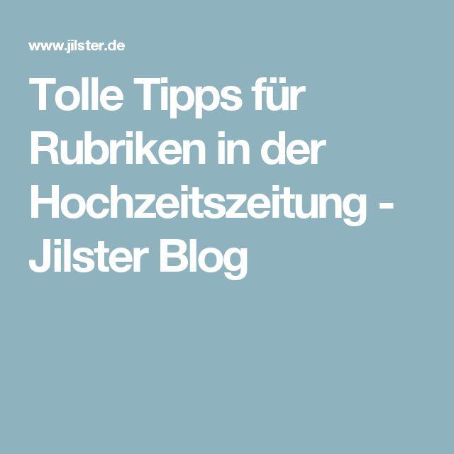 Tolle Tipps für Rubriken in der Hochzeitszeitung - Jilster Blog