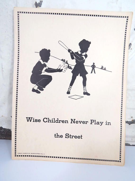 Child's Silhouette Poster Wise Children Never Play in the Street Child Guidance Teacher's SAFETY Aid Poster