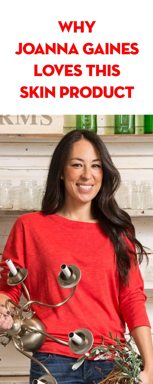 Joanna Gaines Tips For Decorating Living Rooms: Why Joanna Gaines Loves This Skin Product