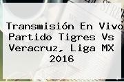 http://tecnoautos.com/wp-content/uploads/imagenes/tendencias/thumbs/transmision-en-vivo-partido-tigres-vs-veracruz-liga-mx-2016.jpg Tigres vs Veracruz. Transmisión en vivo partido Tigres vs Veracruz, Liga MX 2016, Enlaces, Imágenes, Videos y Tweets - http://tecnoautos.com/actualidad/tigres-vs-veracruz-transmision-en-vivo-partido-tigres-vs-veracruz-liga-mx-2016/