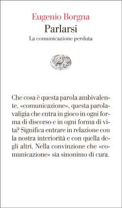 Eugenio Borgna, Parlarsi, Vele - DISPONIBILE ANCHE IN EBOOK