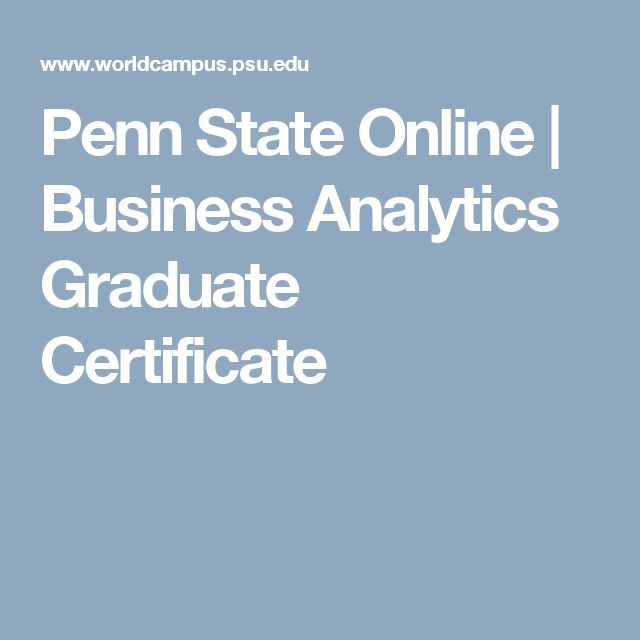 Penn State Online | Business Analytics Graduate Certificate
