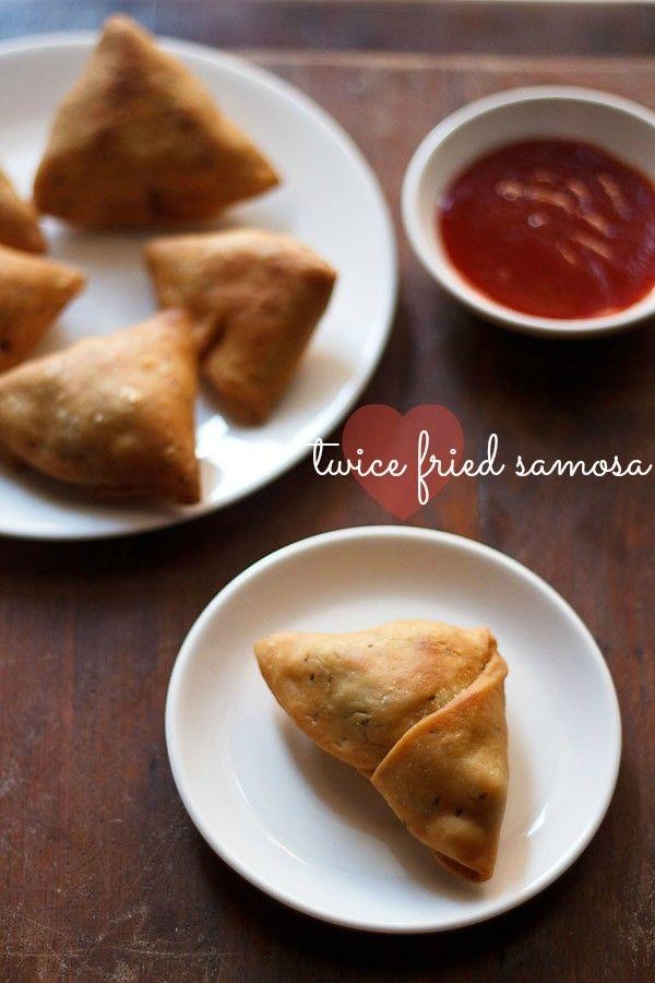 twice fried samosa recipe