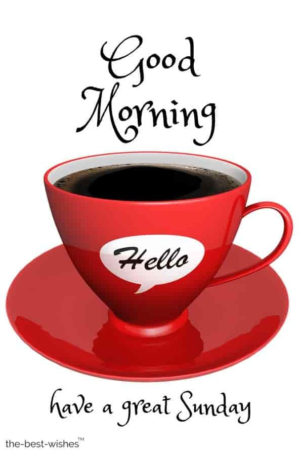 120 Best Good Morning Sunday Images Wishes And Greetings Good