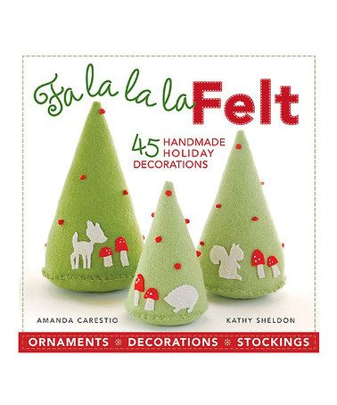 Fa La La La Felt DIY Paperback by Sterling #zulily #zulilyfinds