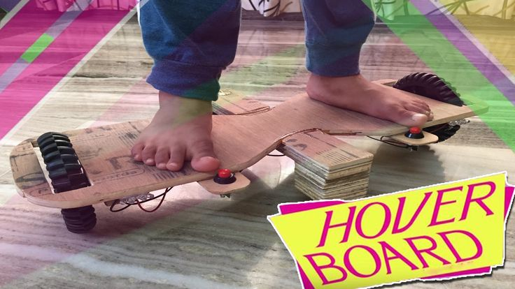 How to Make a Hoverborad Real & Simple