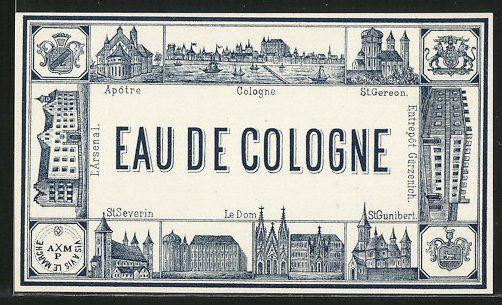 Etikett Köln, Eau De Cologne, Blick über den Rhein zur Altstadt, Kirche St. Severin, St. Gunibert, St. Gereon, Wappen