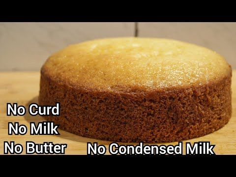 Eggless Vanilla Sponge Cake Recipe Without Oven Curd Butter Milk Condensed In 2020 Cake Recipes Without Milk Cake Recipes Without Oven Eggless Vanilla Cake Recipe