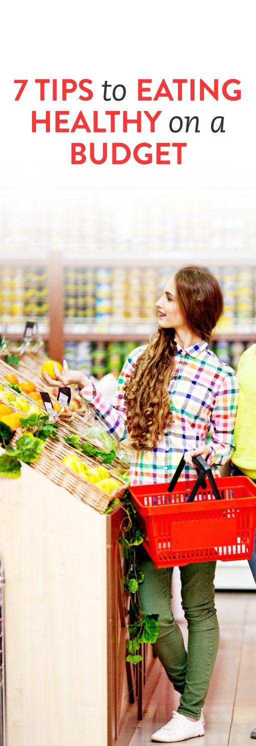 7 tips for eating healthy on a budget