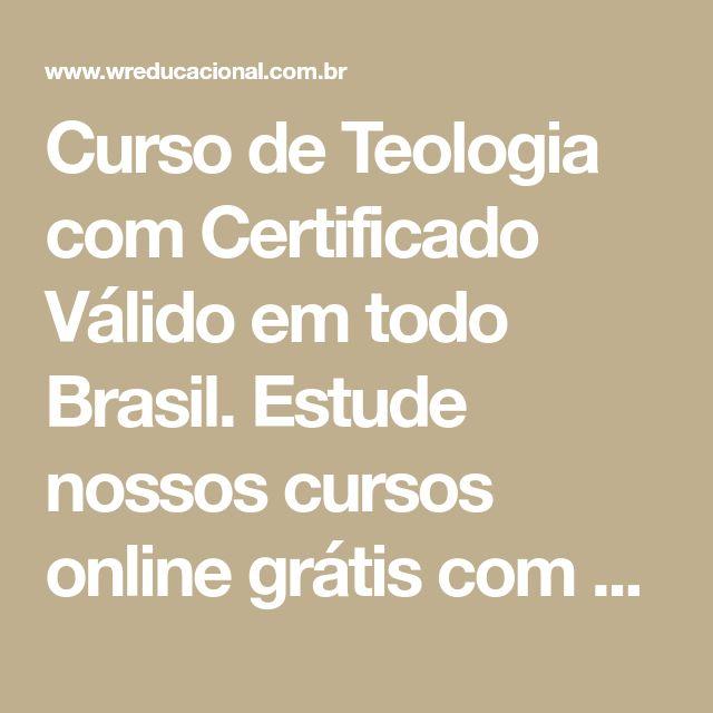 Curso de Teologia com Certificado Válido em todo Brasil. Estude nossos cursos online grátis com opção de certificado.