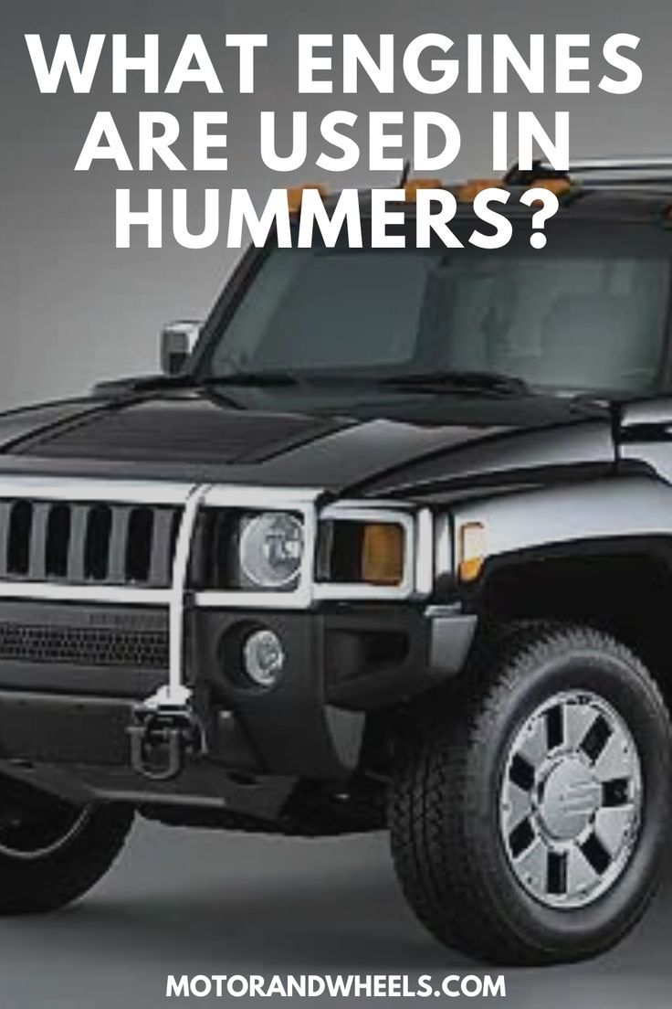 Hummers Use A Wide Range Of Engines From Powerful V8s In The H1 To Smaller 3 5 Liters L5s In The H2 And H3s Let S Take A Closer Hummer Engineering Family Car