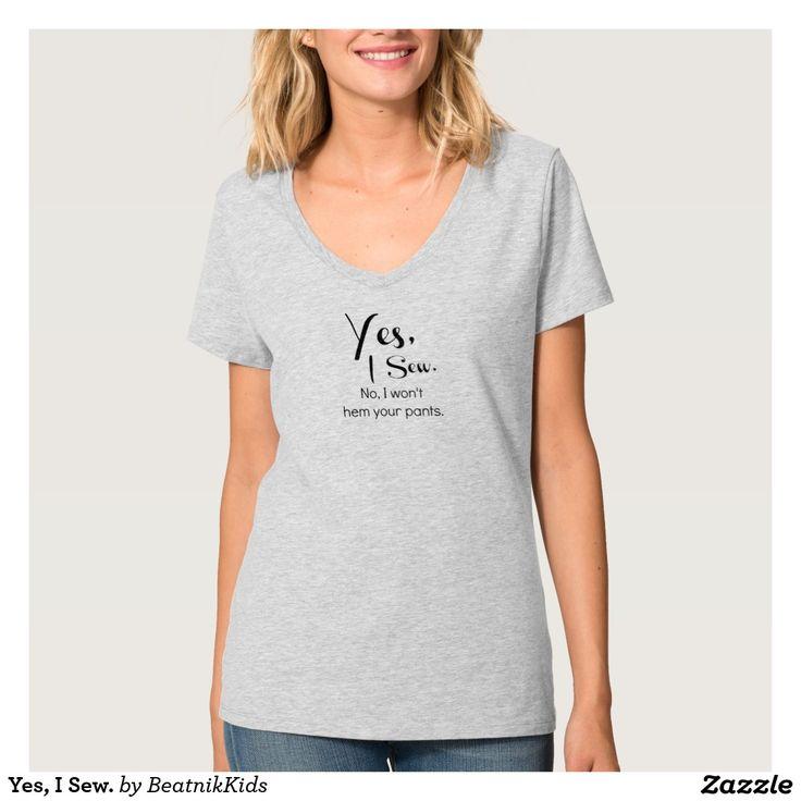 Yes, I Sew. Tee Shirt