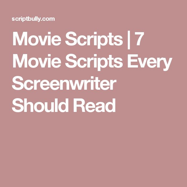 Movie Scripts   7 Movie Scripts Every Screenwriter Should Read