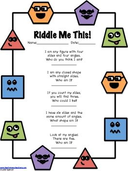 These fun riddles will get your students thinking about 2D shapes and their attributes.  Two sets of riddles are included: