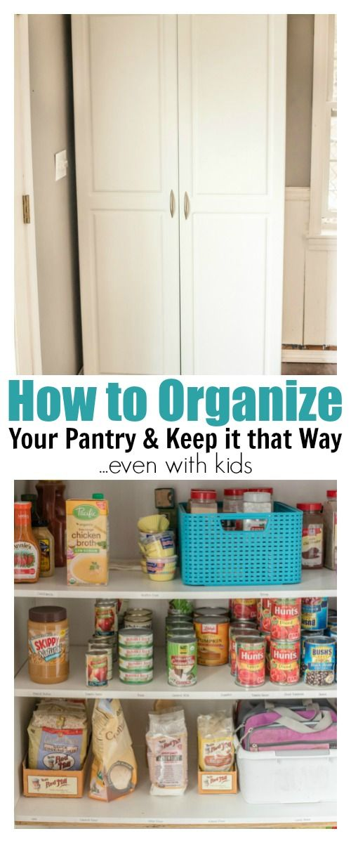 How To Organize Your Pantry Keep It That Way Even With