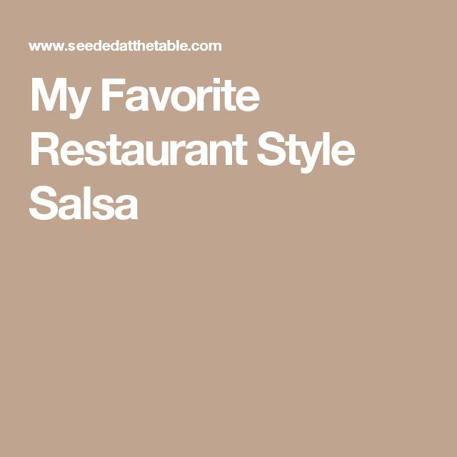 My Favorite Restaurant Style Salsa