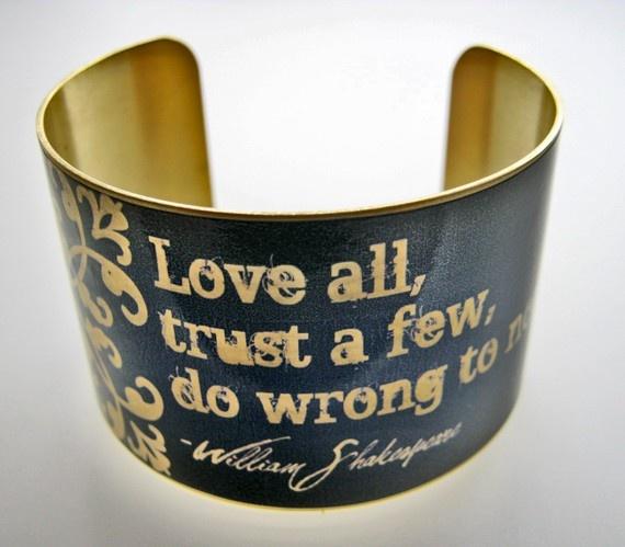 $25 beautiful cuff!Cuffs Bracelets, Shakespeare Vintage, William Shakespeare, Style Brass, Williams Shakespeare, Cuff Bracelets, Shakespeare Quotes, Brass Cuffs, Vintage Style