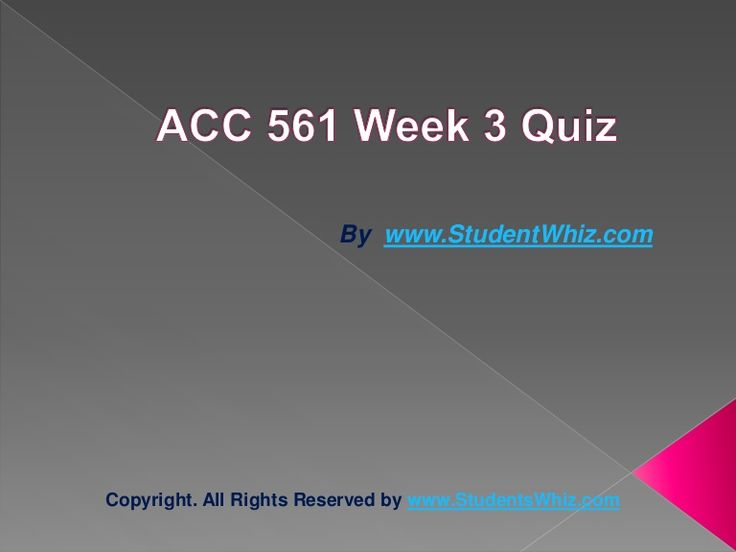 www.StudentWhiz.com provides Latest UOP tutorial courses that would definitely lead you to success. We provide ACC 561 Week 3 quiz or Knowledge Check Question, Answers and lot more.Quiz Answers just a click away http://goo.gl/rKYp1L